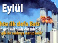 11 Eylül: Küresel çatışma çağının anahtarı!