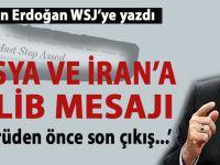 """Başkan Erdoğan WSJ'ye yazdı: """"İdlib; köprüden önce son çıkış..."""""""