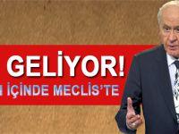 Af geliyor; MHP'nin teklifi haftaya Meclis'te...