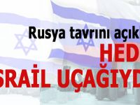 Rusya; Hedef İsrail uçağıydı!