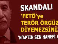 """Avcı'dan skandal çıkış: """"FETÖ'ye terör örgütü diyemezsiniz..."""""""