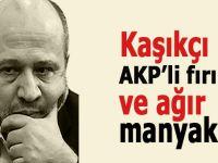 Salih Tuna: Kaşıkçı, AKP'li fırıldak ve ağır manyaklar!