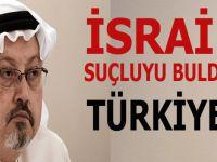 İsrail suçluyu buldu(!); İlişkiyi bozmaya çalışıyorlar!