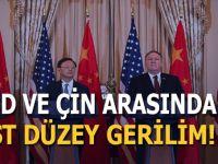 ABD ve Çin arasında üst düzey gerilim!