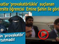 Avukatlar dün tutuklanan üniversite öğrencisi Emine Şahin'i ziyaret etti!