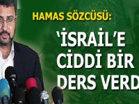 Hamas Sözcüsü Sami Ebu Zuhri: İsrail'e ciddi bir ders verdik