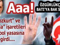 """Özgürlükçü(!) Batı, """"Bozkurt"""" ve """"Rabia"""" işaretlerini yasakladı!"""