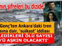 Ankara'daki tren kazasına 'suikast' iddiası; Ölü sayısı 100'den fazla olacaktı!