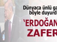 """Dünyaca ünlü gazete böyle yorumladı; """"Erdoğan'ın zaferi!"""""""
