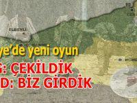 Suriye'de yeni oyun: YPG; Biz çekildik, Esed ordusu; Biz girdik!