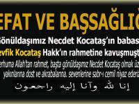 Gönüldaşımız Necdet Kocataş'ın babası Tevfik Kocataş Hakk'ın rahmetine kavuştu!