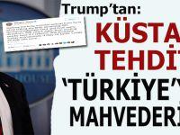 """Trump'tan küstah tehdit; """"Türkiye'yi mahvederiz!"""""""
