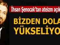 İhsan Şenocak'tan ateizm açıklaması: Bizden Dolayı Yükseliyor!