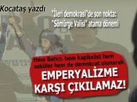 """Necdet Kocataş yazdı; """"İleri demokrasi""""de son nokta; Sömürge valisi atama dönemi!"""