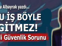 """Mustafa Albayrak; """"Yasadışı örgütlerle CHP'nin işbirliği içinde olduğu aşikârdır!"""""""