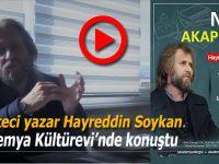 Gazeteci-Yazar Hayreddin Soykan, Akademya Kültürevi'nde konuştu!