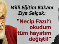 """Ziya Selçuk: """"Necip Fazıl'ı okudum, tüm hayatım değişti!"""""""