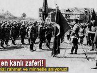 Çanakkale; Tarihin en kanlı zaferi!