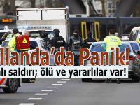 Hollanda panikte; Silahlı saldırı, ölü ve yaralılar var!