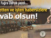 Fatih Tuğra Doruk yazdı; Hizmetten ve işten habersizlere cevab olsun!