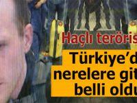 Hristiyan Haçlı teröristin Türkiye'de nerelere gittiği belli oldu!