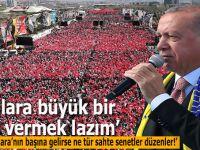 """Cumhurbaşkanı Erdoğan: """"Son virajdayız, inşallah 31 Mart akşamında Ankara'yı taçlandıracaksınız!"""""""