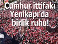 """Cumhur ittifakı, Yenikapı'da """"15 Temmuz"""" ruhuyla buluştu!"""