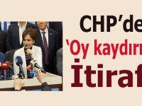 CHP'den oy kaydırma itirafı!