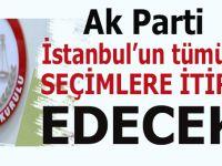 AK Parti, İstanbul'un tüm ilçelerinde seçim sonucuna itiraz etme kararı aldı!