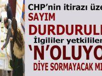 Skandal; CHP itiraz etti, oy sayımı durduruldu!