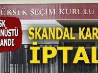 YSK olağanüstü toplandı; Skandal sayım durdurma kararı iptal!