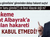 Mahkeme, Berat Albayrak'a yapılan haraketi suç kabul etmedi!