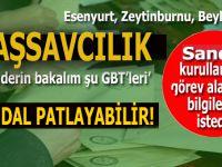 Skandal her ân patlayabilir; Başsavcılık sandık kurullarında görev alanların GBT'lerini istedi!