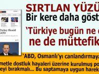 """ABD ve Batı sırtlan yüzünü bir kere daha gösterdi; """"Türkiye ne dost, ne de müttefiktir!"""""""