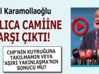 Temel Karamollaoğlu Çamlıca Camiine karşı çıktı!