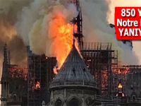 Hıristiyanlığın sembol eserlerinden Notre Dame Katedrali yanıyor!