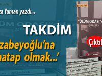 """Av. Ali Rıza yaman yazdı; """"Mirzabeyoğlu'na muhatap olmak..."""""""
