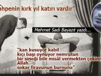 Mehmet Sadi Bayazıt yazdı; ''bir kahpenin kırk yıl katırı vardır...''