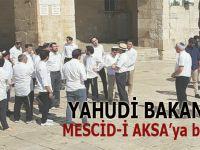 Yahudi Bakan'dan Mescid-i Aksa'ya baskın!