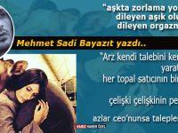 """Mehmet Sadi Bayazıt yazdı; """"''Aşkta zorlama yoktur, dileyen aşık olur dileyen orgazm'"""