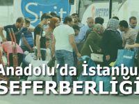 Anadolu insanı İstanbul için yollarda!