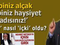 "Mehmet Metiner'in ""şire""si nasıl ""içki"" oldu?"