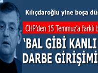 """CHP'den 15 Temmuz'a farklı bir bakış: """"Bal gibi kanlı bir darbe girişimiydi"""""""