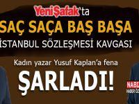 """Yeni Şafak'ta saç saça baş başa """"İstanbul sözleşmesi"""" kavgası; Kadın yazar Yusuf Kaplan'a fena şarladı!"""