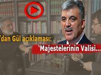 """Erkan Mumcu'dan Aptullah Gül açıklaması: """"Ben kendisini Majestelerinin valisi olarak..."""""""
