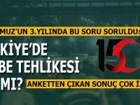15 Temmuz darbe girişiminin 3. yılında , bu soru soruldu; Türkiye'de darbe tehlikesi var mı?