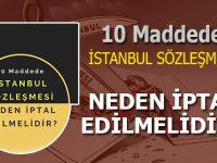 10 maddede İstanbul Sözleşmesi neden iptal edilmeli?