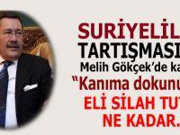 Türkiye'deki Suriyeliler tartışmasın Melih Gökçek de katıldı; Çok konuşulacak açıklamalar!