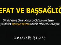 Vefat ve Başsağlığı; Gönüldaşımız Ömer Mangırcıoğlu'nun kayınvalidesi Hakk'ın rahmetine kavuştu!