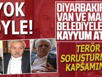 Diyarbakır, Mardin ve Van büyükşehir belediye başkanları görevlerinden alındı!